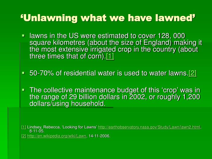 Unlawning what we have lawned