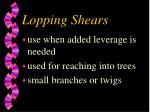 lopping shears