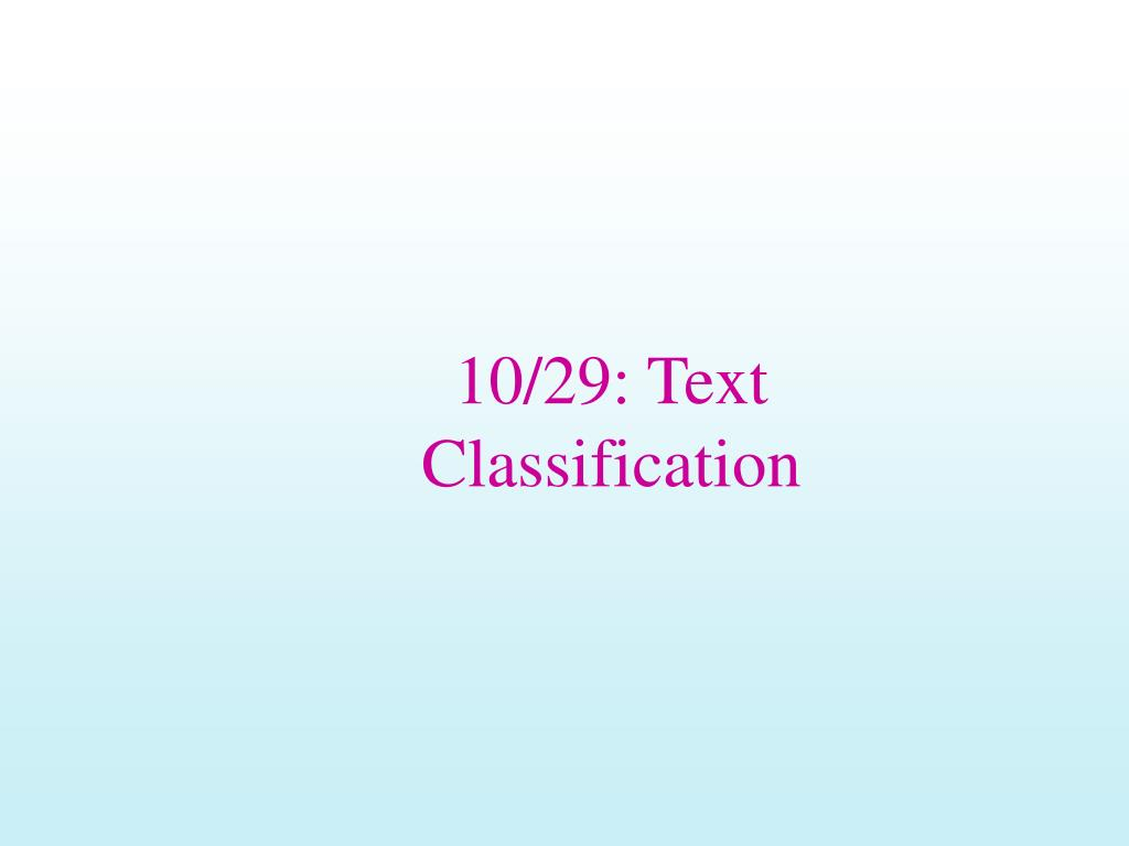 10/29: Text Classification