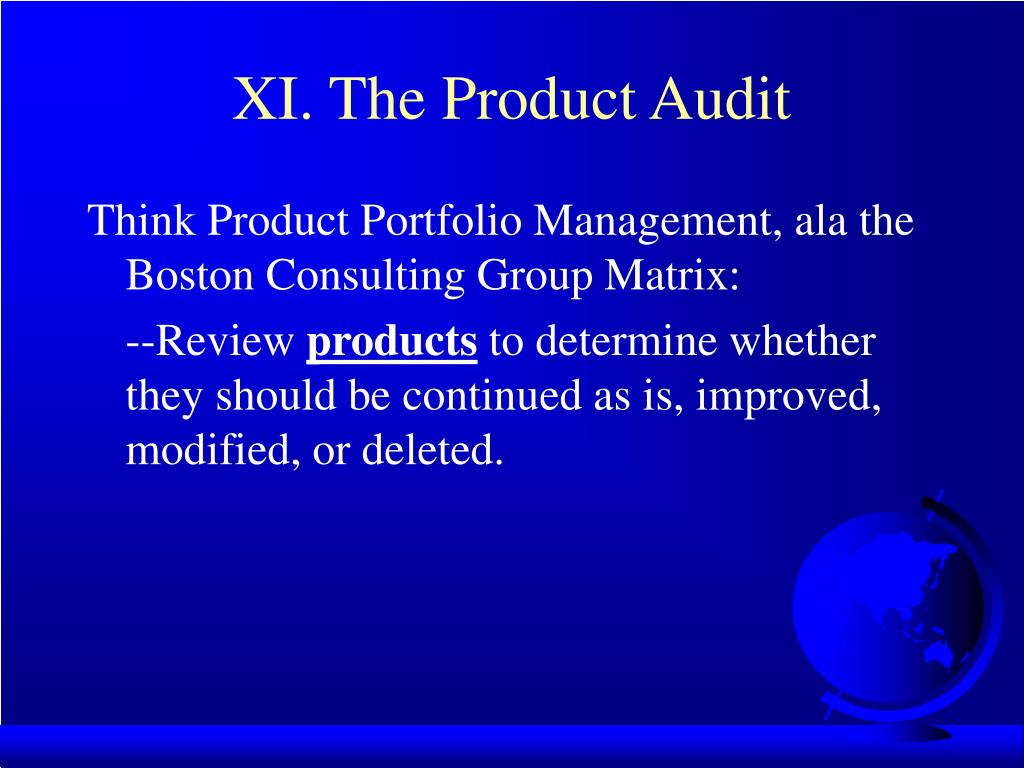 XI. The Product Audit