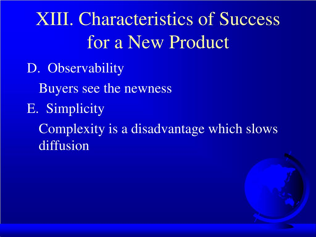 XIII. Characteristics of Success for a New Product