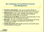 but challenges to cost effective chronic care management