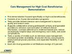 care management for high cost beneficiaries demonstration