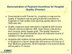 demonstration of payment incentives for hospital quality premier