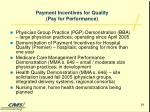payment incentives for quality pay for performance