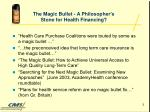 the magic bullet a philosopher s stone for health financing