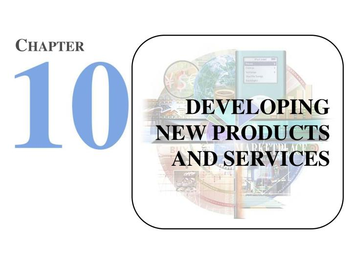 developing new products and services learning