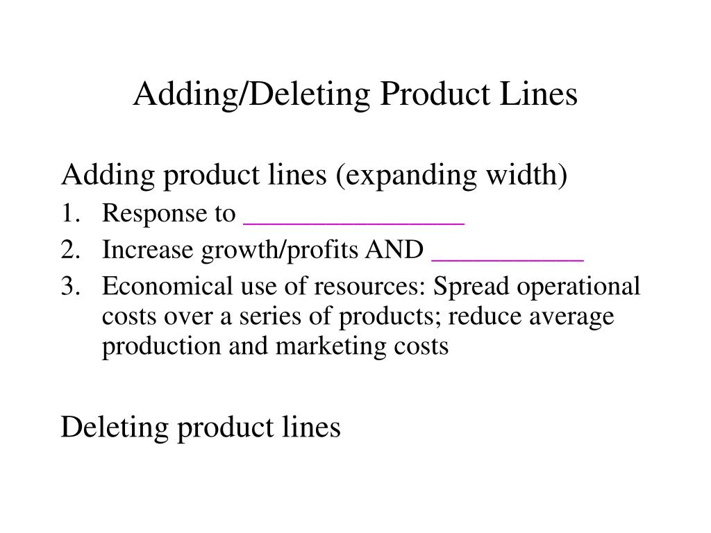 Adding/Deleting Product Lines