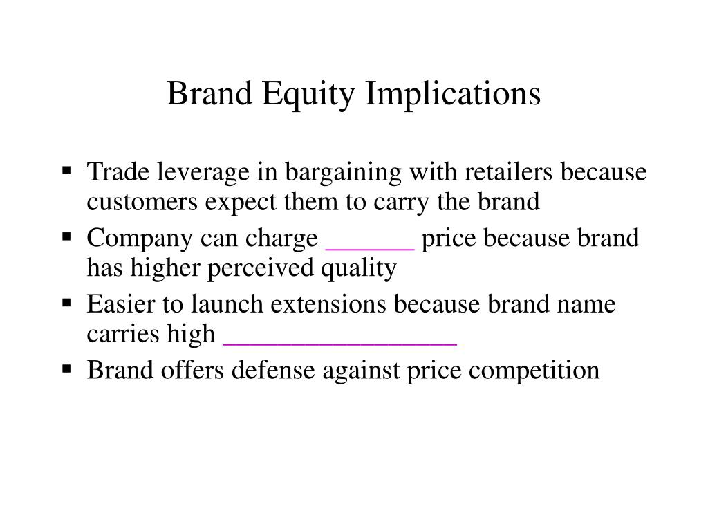 Brand Equity Implications