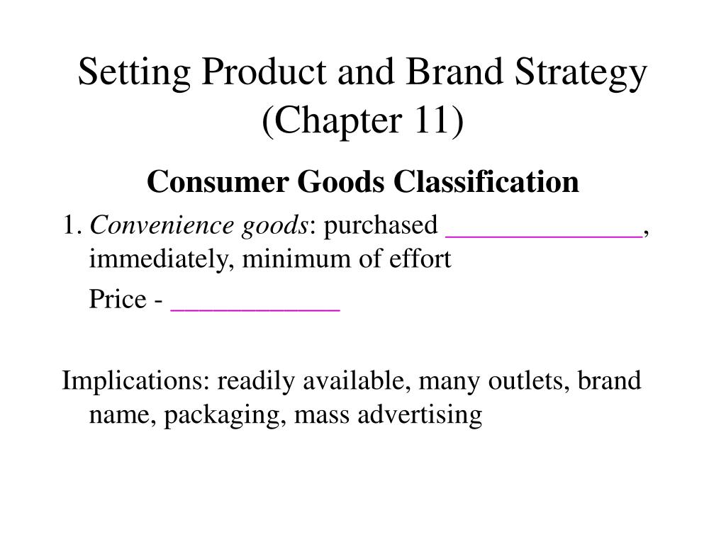 Setting Product and Brand Strategy (Chapter 11)