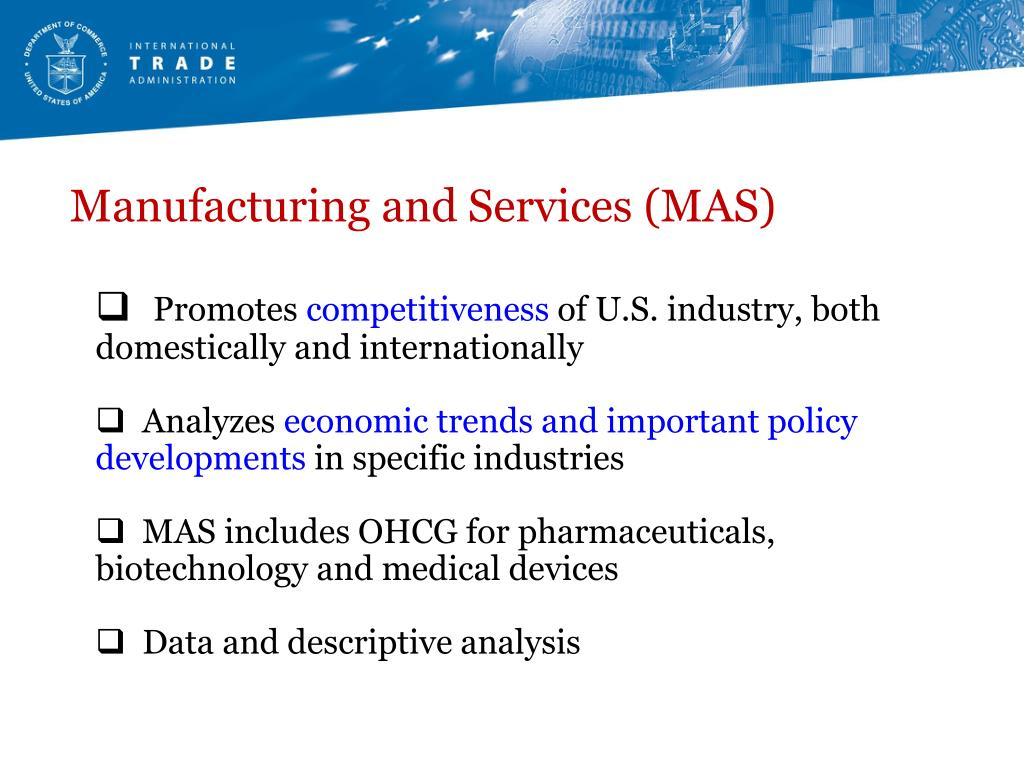 Manufacturing and Services (MAS)