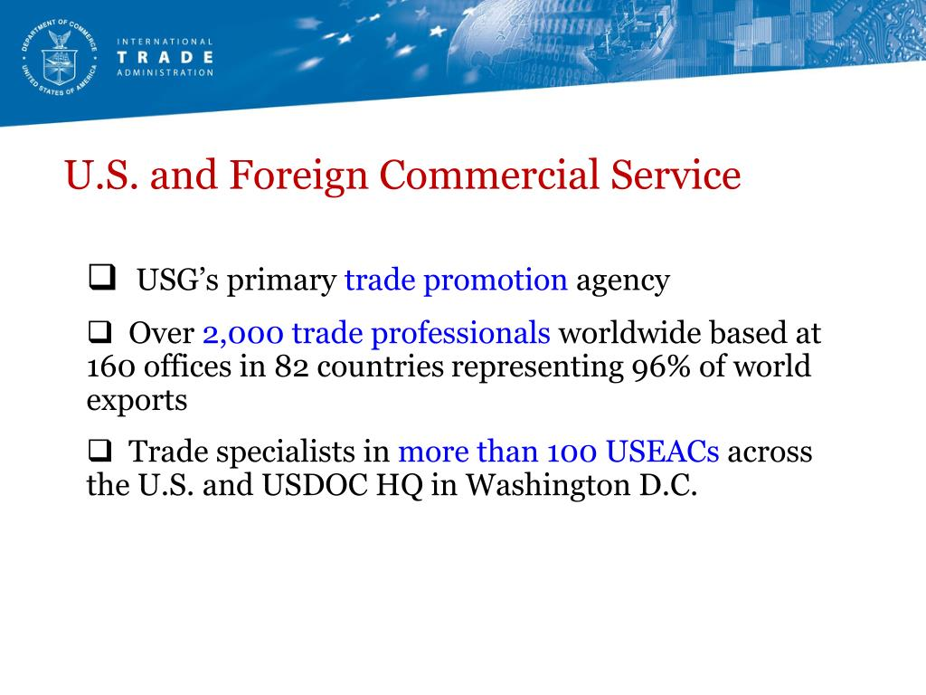 U.S. and Foreign Commercial Service