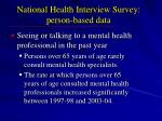 national health interview survey person based data
