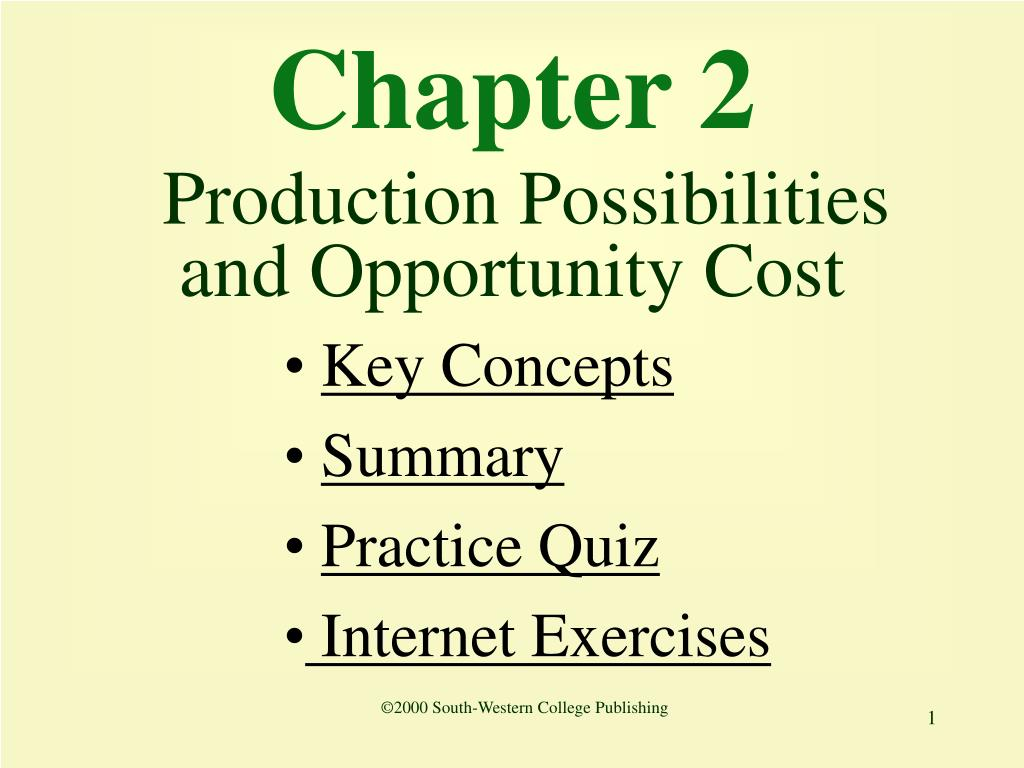 chapter 2 production possibilities and opportunity cost l.