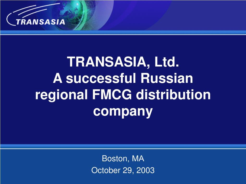 transasia ltd a successful russian regional fmcg distribution company l.