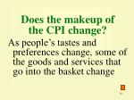 does the makeup of the cpi change