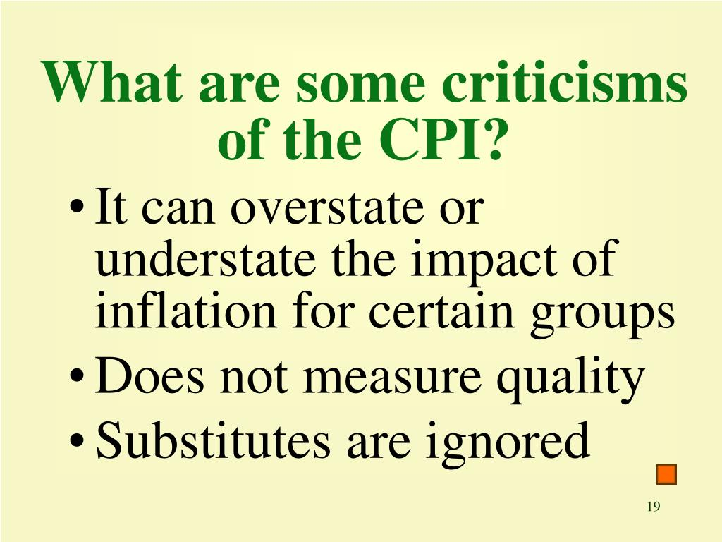 What are some criticisms of the CPI?