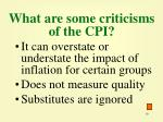 what are some criticisms of the cpi