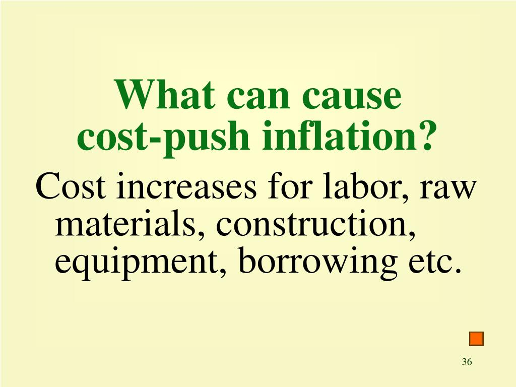 What can cause cost-push inflation?