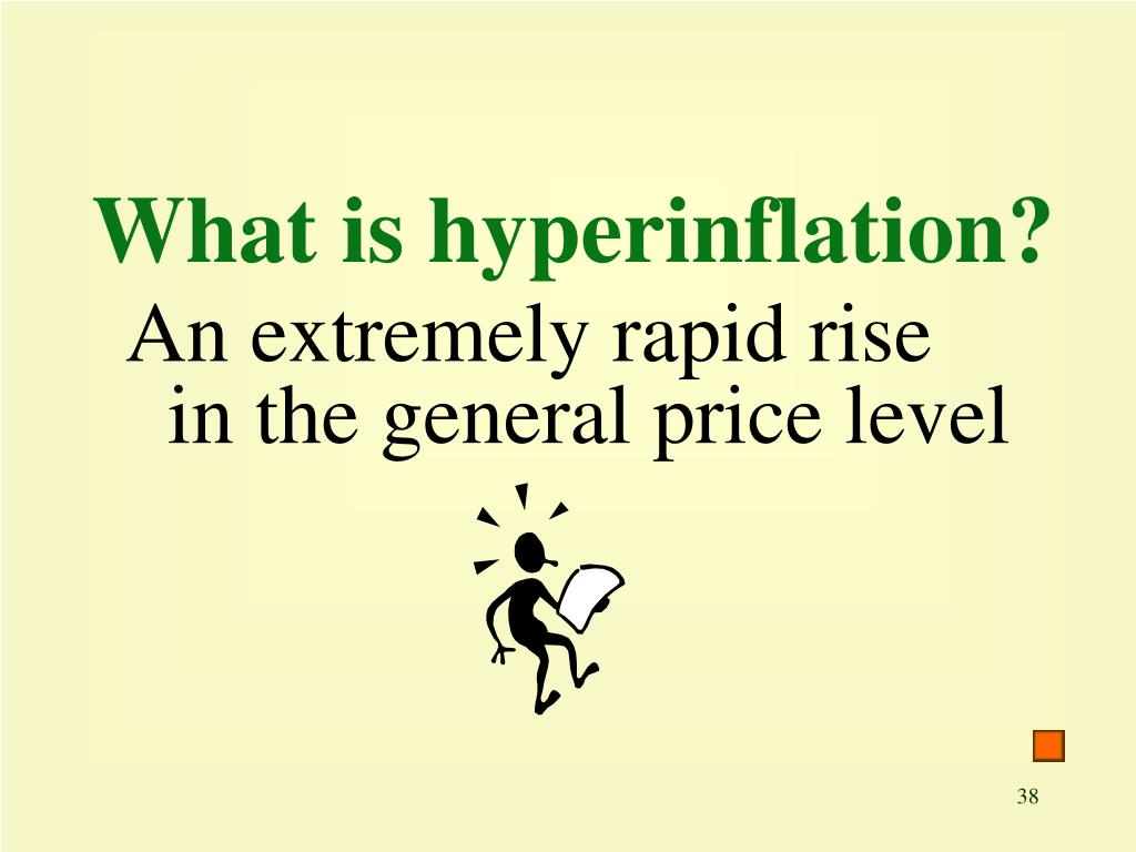 What is hyperinflation?