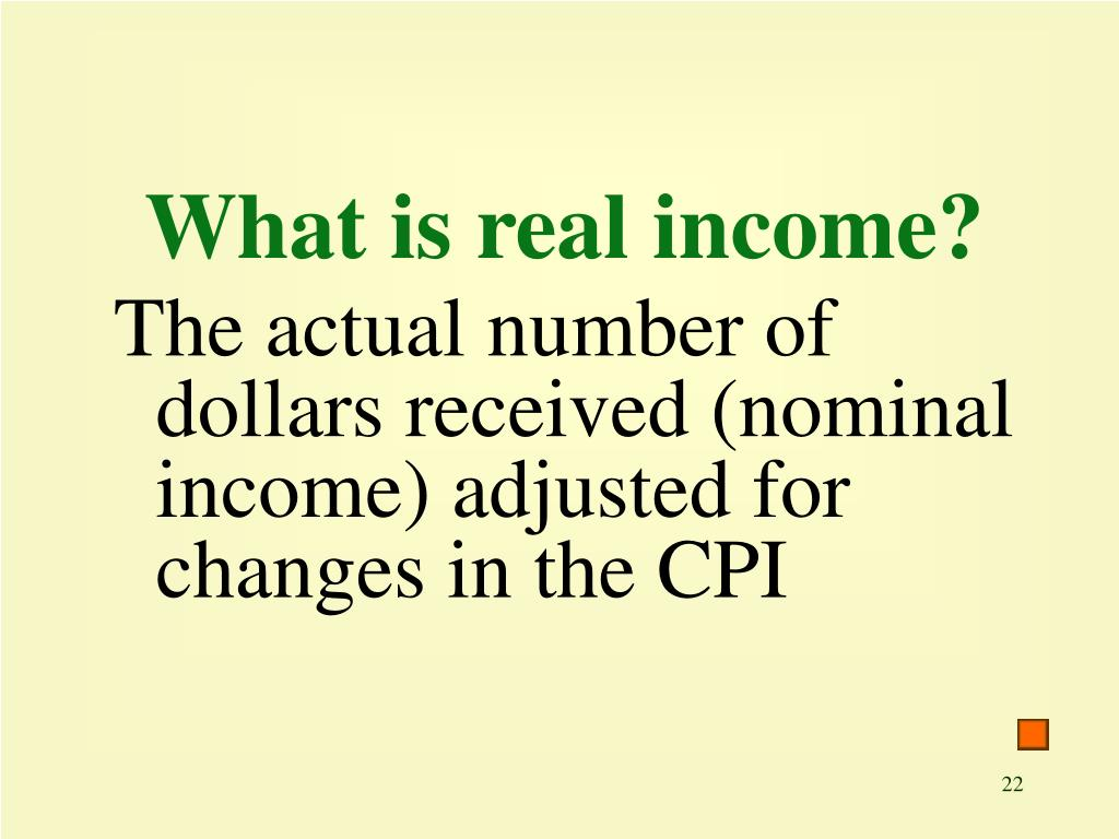 What is real income?