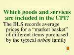 which goods and services are included in the cpi