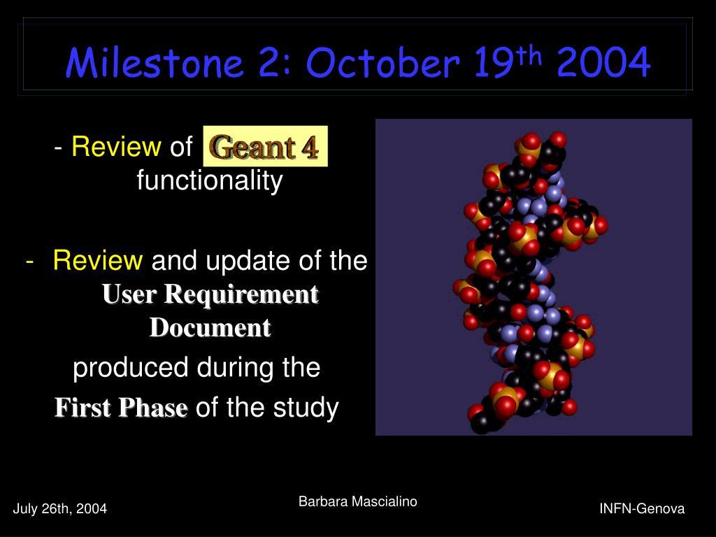 Milestone 2: October 19