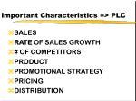 important characteristics plc