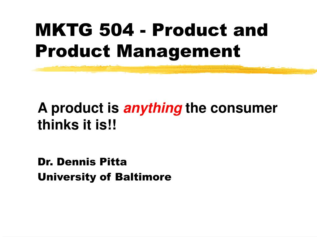 mktg 504 product and product management l.