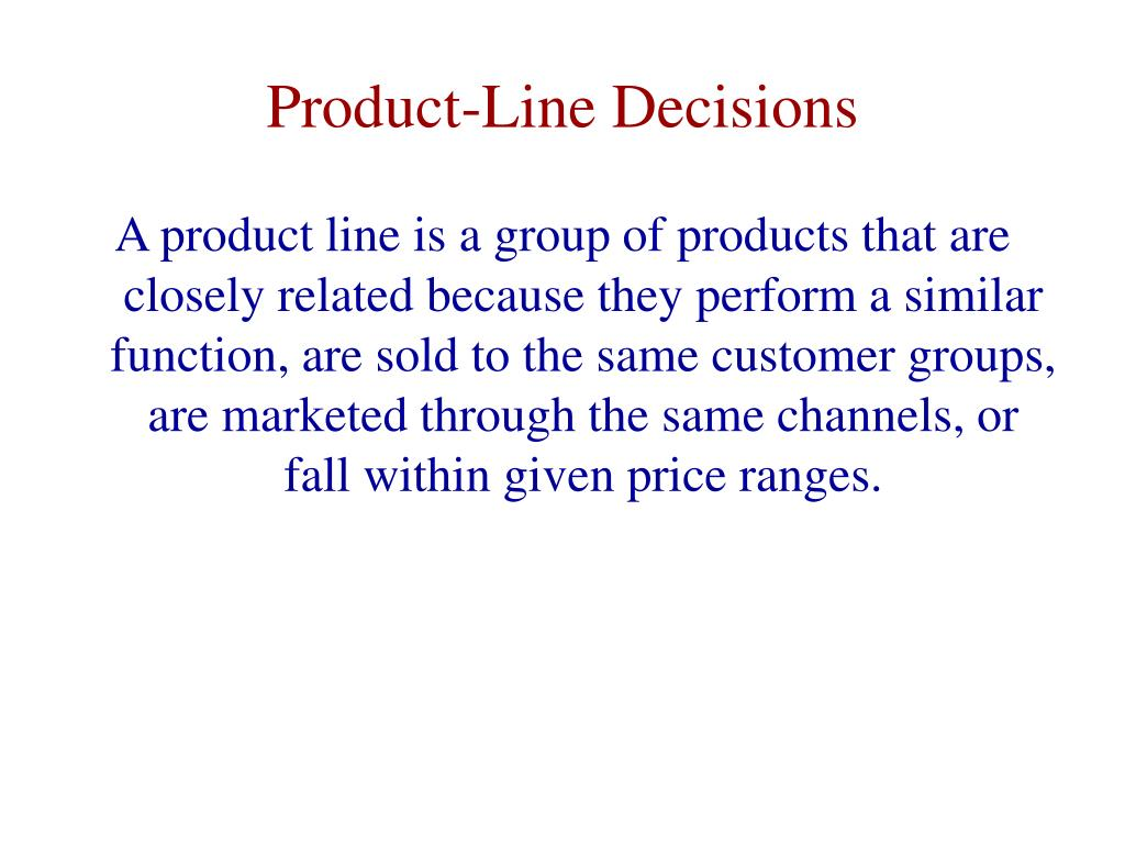 Product-Line Decisions