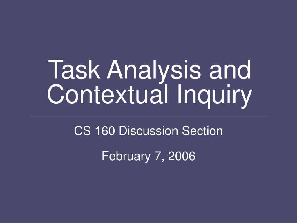 task analysis and contextual inquiry l.