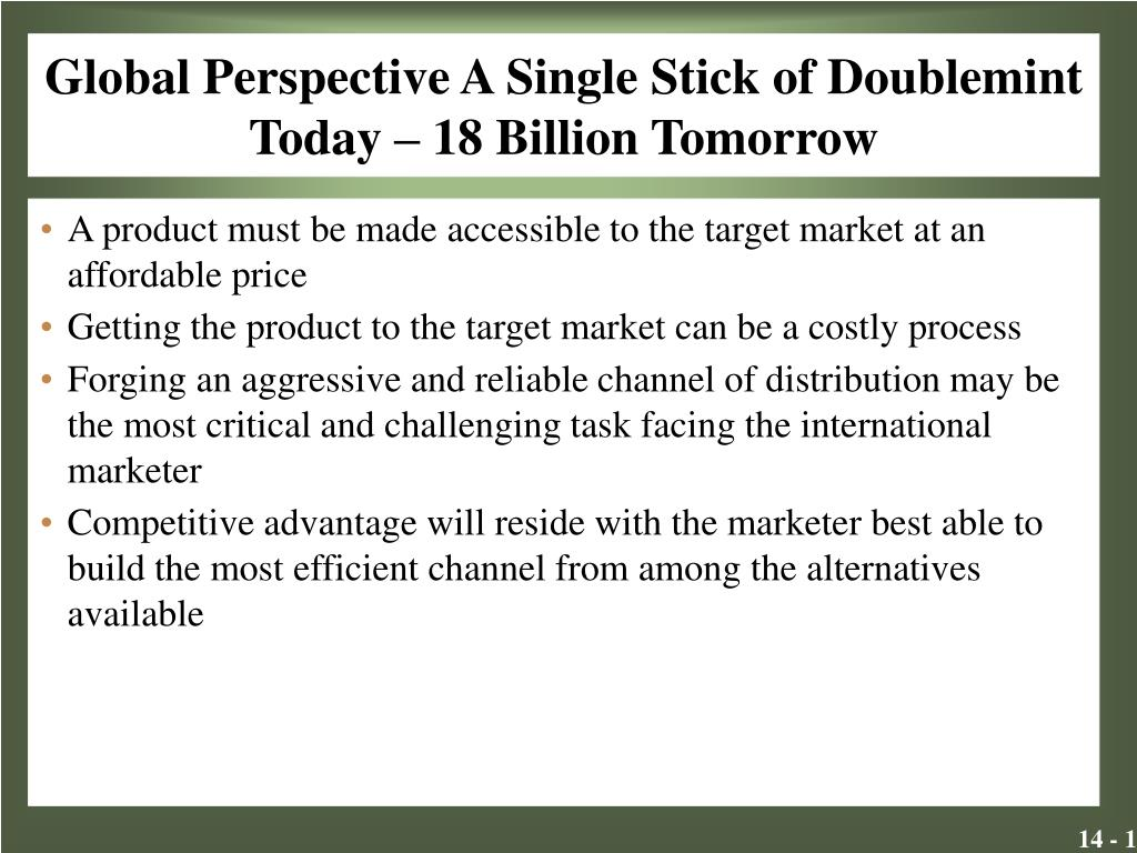 global perspective a single stick of doublemint today 18 billion tomorrow l.