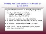 inhibiting hole super exchange by multiple 2 p pulses cont d