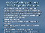 how you can help with your child s responsive classroom