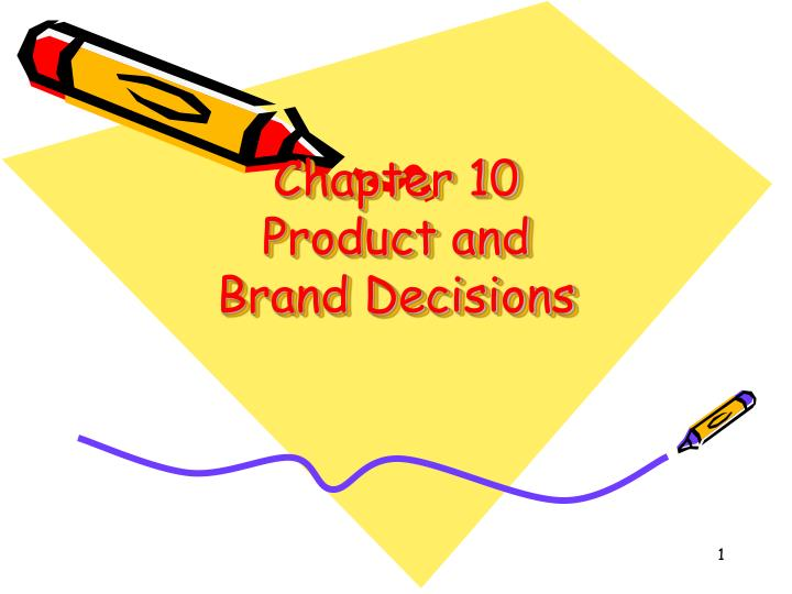 chapter 10 product and brand decisions n.