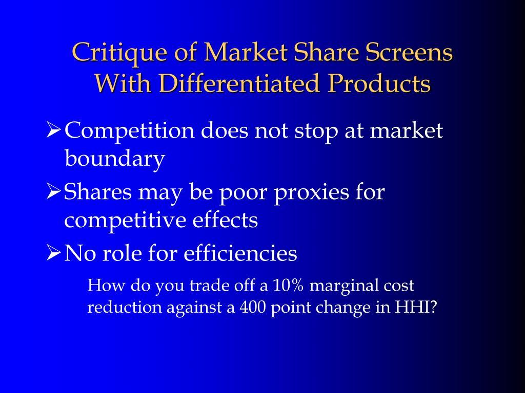 Critique of Market Share Screens