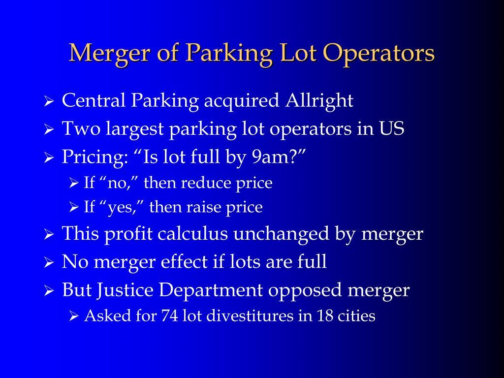 Merger of Parking Lot Operators