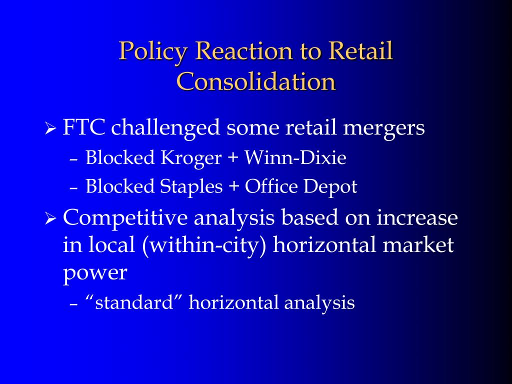 Policy Reaction to Retail Consolidation