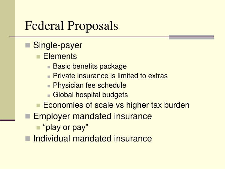 Federal Proposals