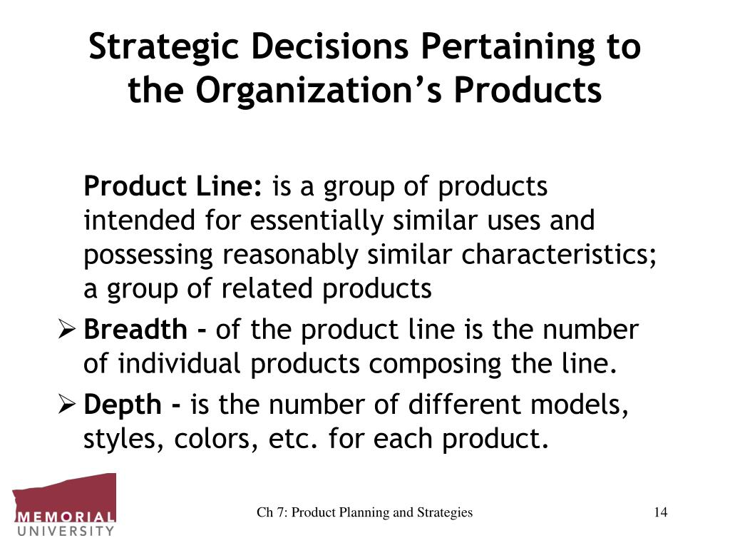 Strategic Decisions Pertaining to the Organization's Products