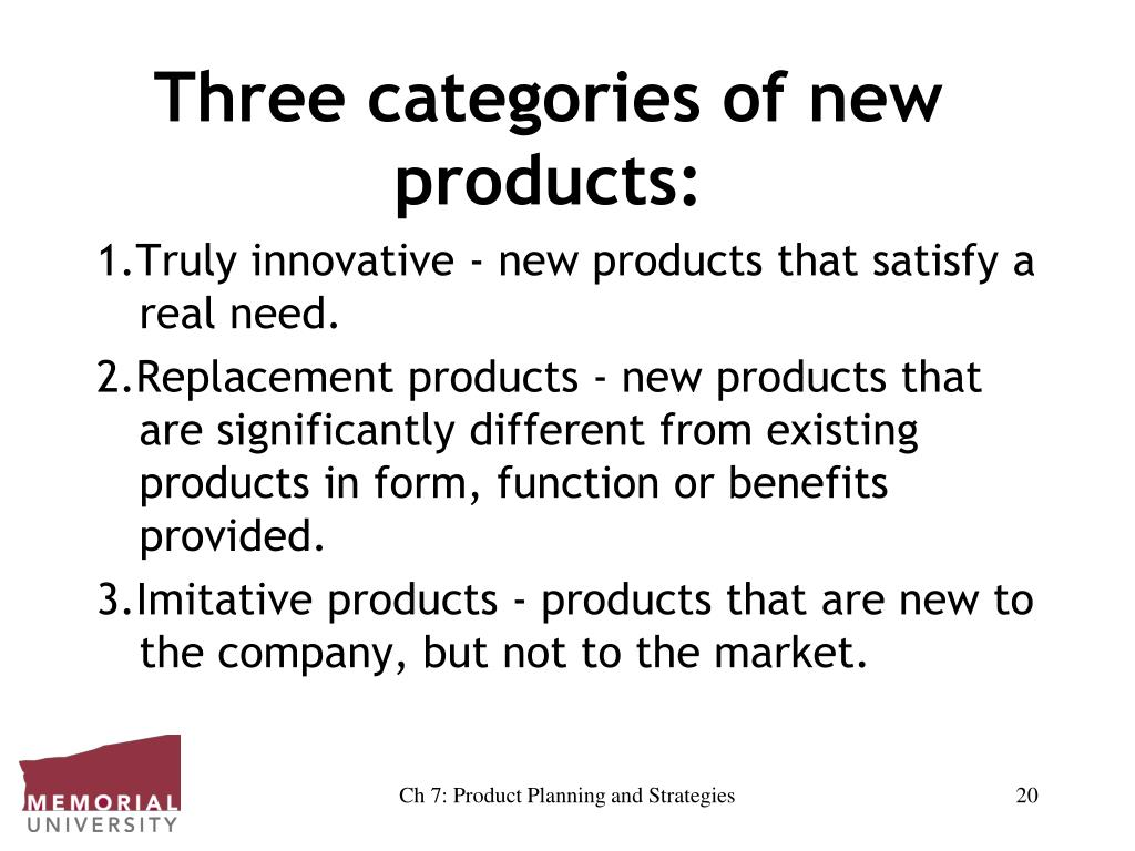 Three categories of new products:
