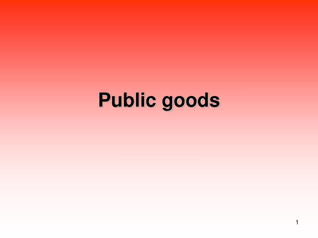 public goods l.