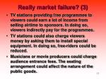 really market failure 3