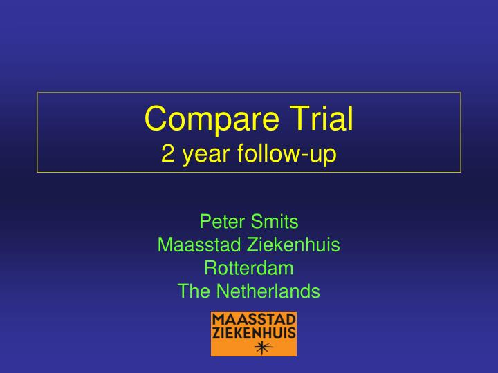 compare trial 2 year follow up n.