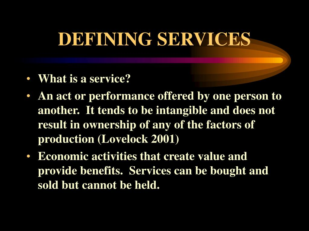 DEFINING SERVICES