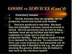 goods vs services cont d9