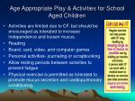 age appropriate play activities for school aged children