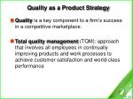 quality as a product strategy