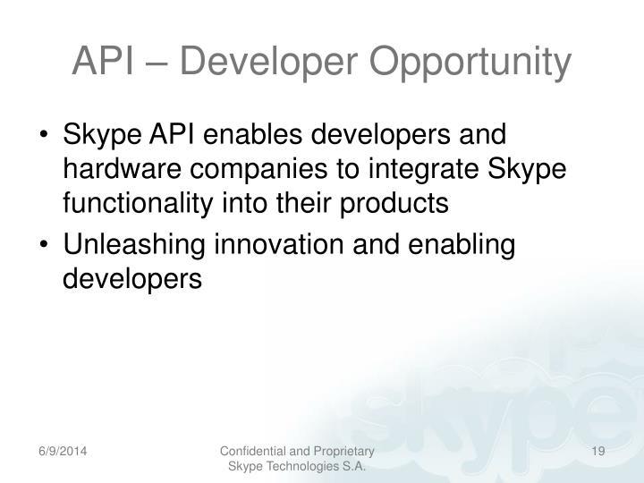 API – Developer Opportunity