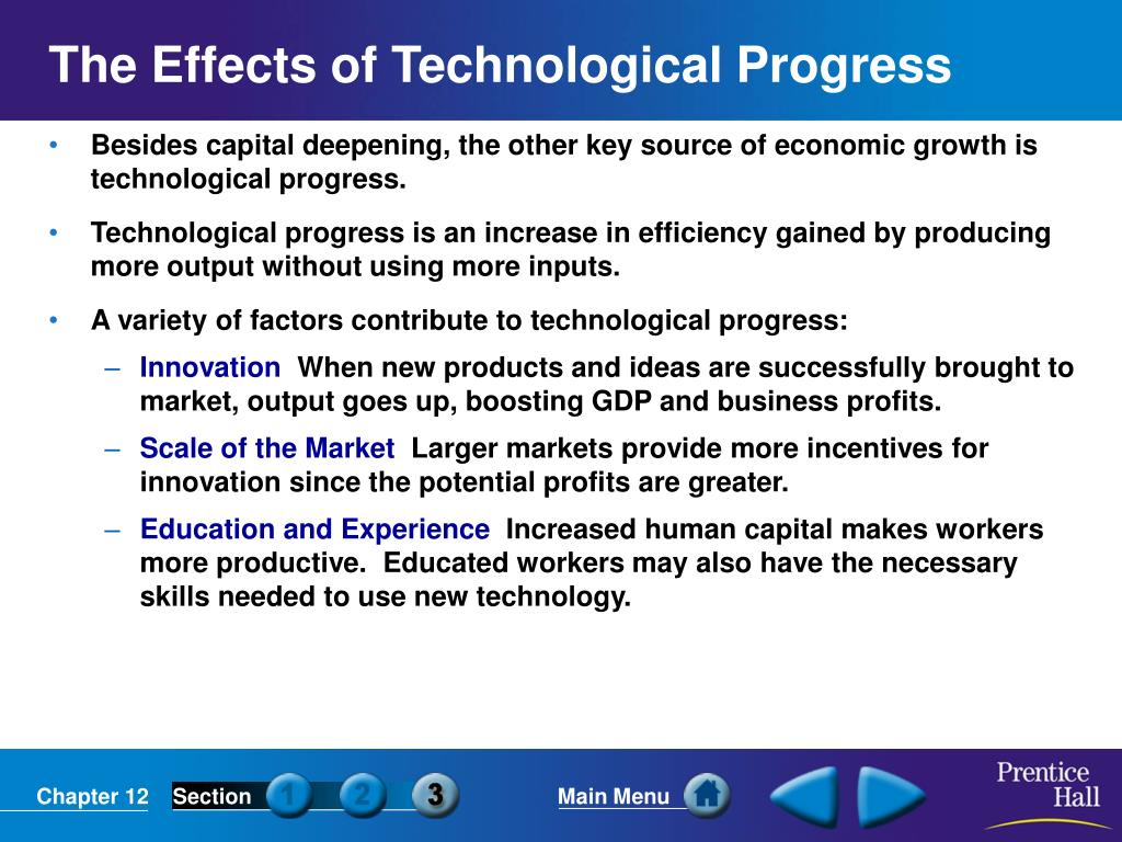 The Effects of Technological Progress